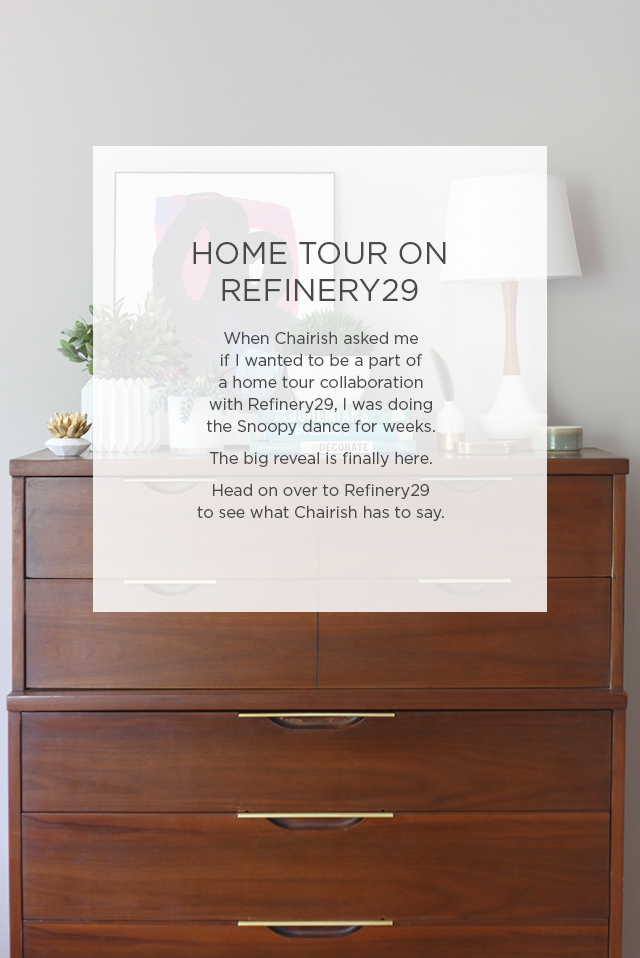 House of Hipsters Home Tour is being featured on Refinery29 with my buddies from Chairish! Vintage treasured are showcased in this beautiful eclectic home.