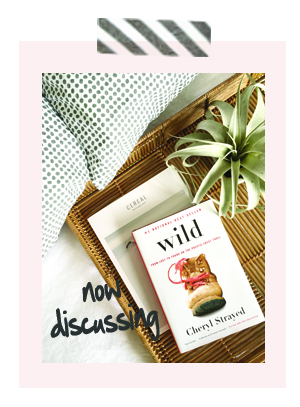Book Club is Current Discussion is Wild by Cheryl Strayed